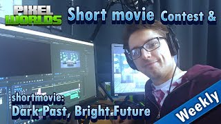 Short Movie [Dark Past, Bright Future] and Contest - Episode 23