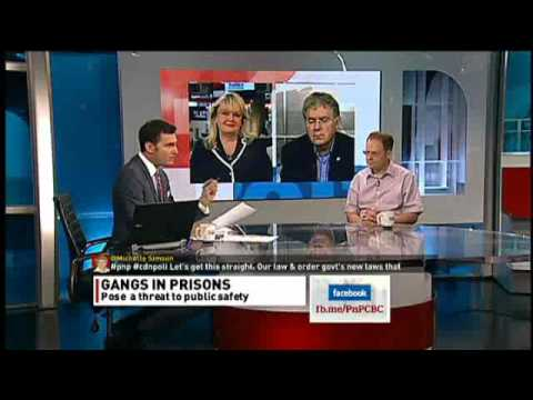 Gangs in prison  - Conservatives say this is great news - CBC July 31, 2012