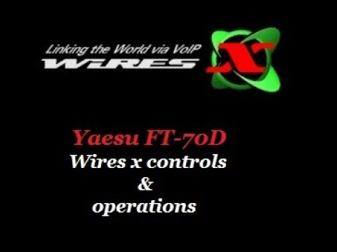 Yaesu FT-70DR Wires X Operations