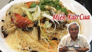 Cách Nấu MIẾN XÀO CUA Ngon ƠI Là Ngon ★ Bếp Nhà Kim Oanh
