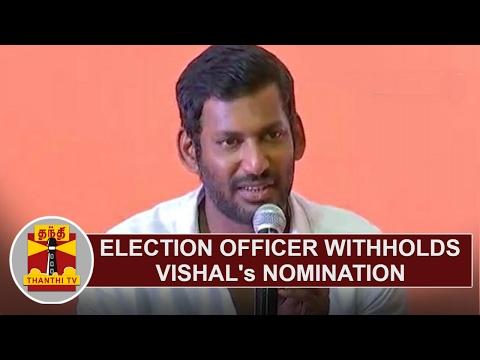 Election Officer withholds Actor Vishal's Nomination | Thanthi TV
