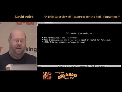 2016 - A Brief Overview of Resources for the Perl Programmer - David Adler