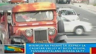 Minimum na pasahe sa jeepney sa Cagayan Valley at Bicol region, pansamantalang ibinaba sa P7