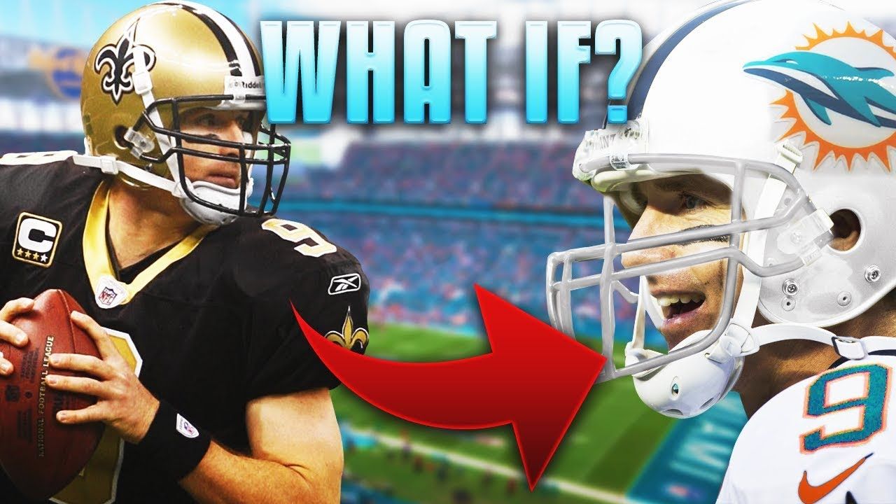 What If DREW BREES Signed with the DOLPHINS in the 2006 Offseason ...