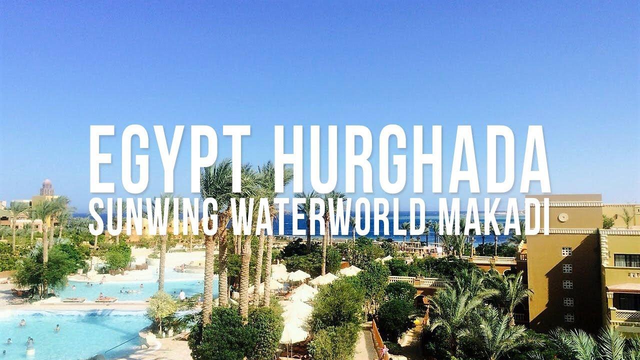 Sunwing Waterworld Makadi Egypt Hurghada Makadi Bay August