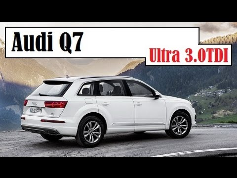 Audi Q7 Ultra 3.0TDI, the price for this is set at €58,000 in Germany