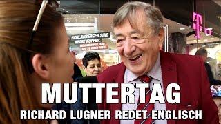 🔴 MUTTERTAG   RICHARD LUGNER REDET ENGLISCH #2 🔴