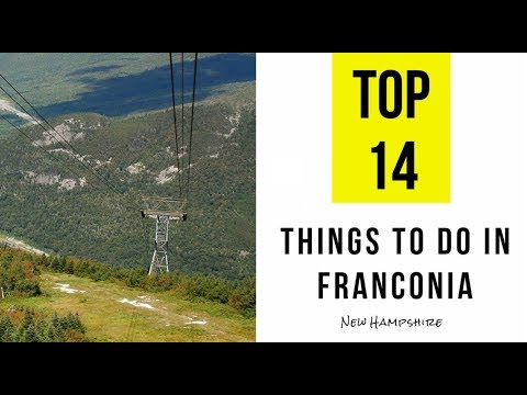 Attractions & Things to do in Franconia, New Hampshire