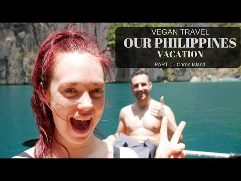 VEGAN TRAVEL // OUR PHILIPPINES VACATION // PART 1
