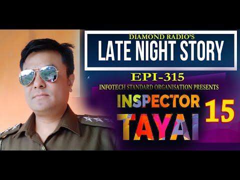 INSPECTOR TAYAI-15    LATE NIGHT STORY 315      24  NOVEMBER 2020    DIAMOND RADIO LIVE STREAMING