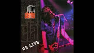 Gilby Clarke - 99 Live (Full Album) HQ