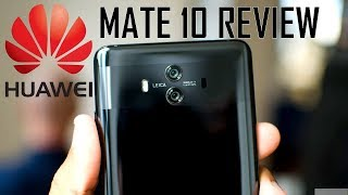 hands-on HUAWEI MATE 10 Review  The Last Great 16:9 Phone, Better than the Pro