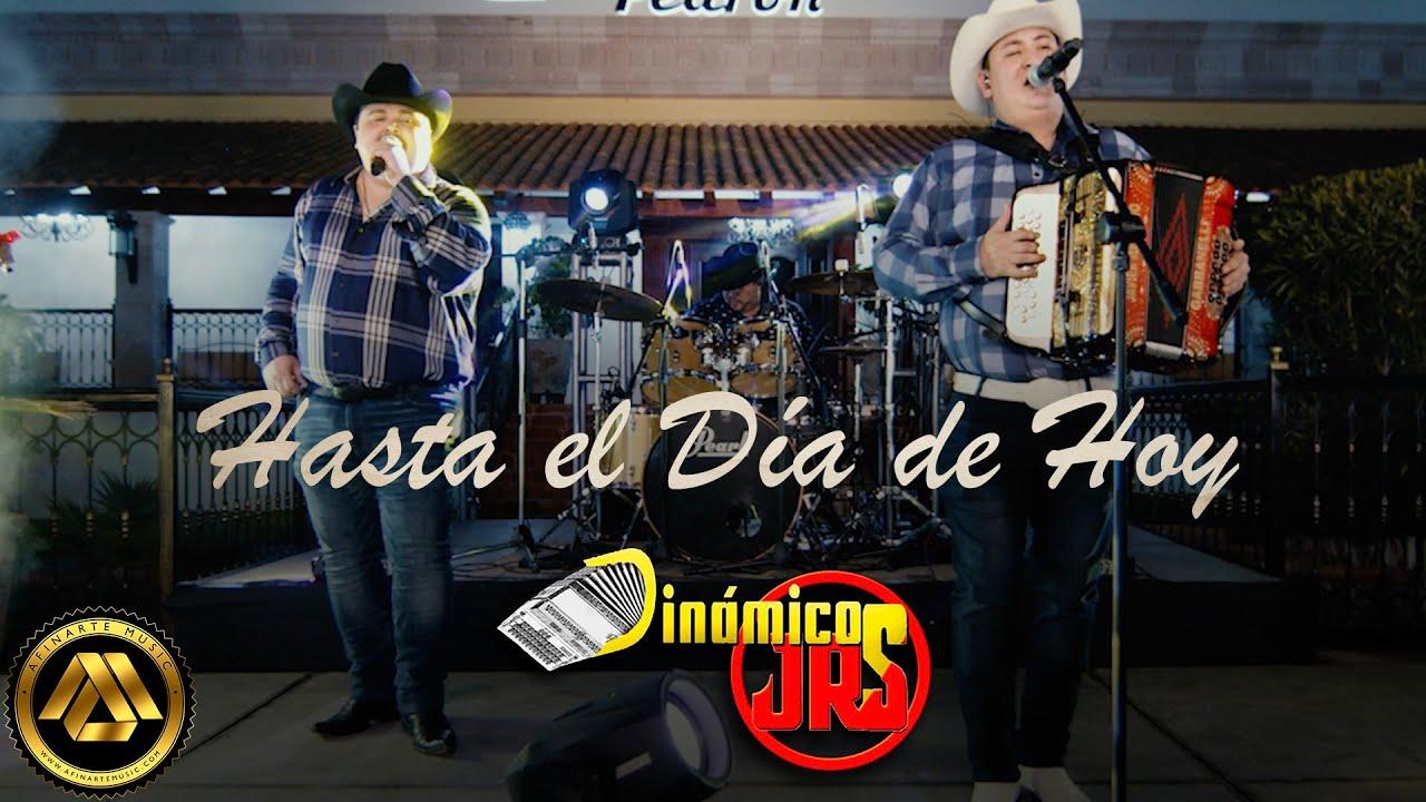 Dinámicos Jrs - Hasta el Día de Hoy (Video Musical)