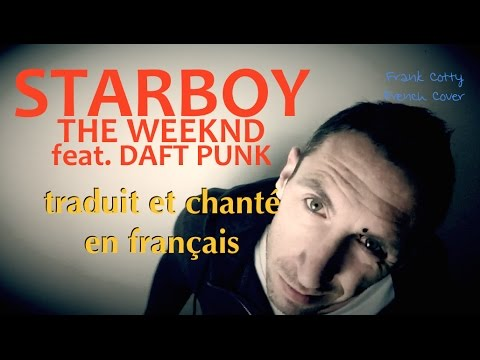 The Weeknd ft. Daft Punk - Starboy...