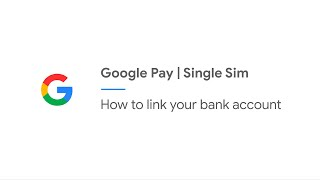 How to link your bank account on Google Pay | Single SIM