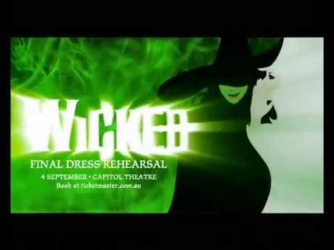 Wicked Sydney - TV Spot - Dress Rehearsal Charity Performance