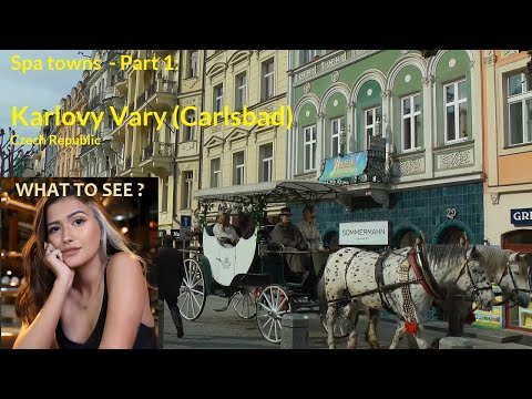 WHAT TO SEE in Karlovy Vary (Carlsbad). Spa Towns of Czech Republic - Part 1
