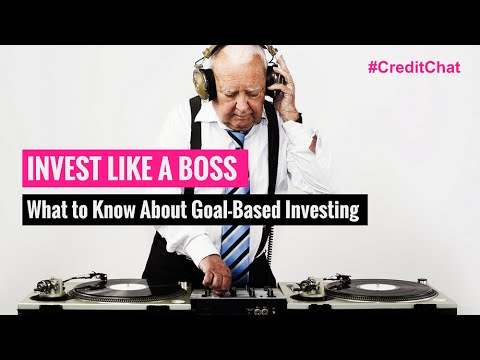 How to Invest Like a Boss: What to Know About Goal-Based Investing.