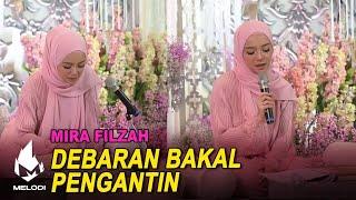 Debaran Bakal Pengantin - Mira Filzah | Melodi (2020)