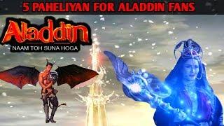 Aladdin Naam Toh Suna Hoga   5 Pheliyan  Serials Cast   Aladdin Naam Toh Suna Hi Hoga   Ep. 425
