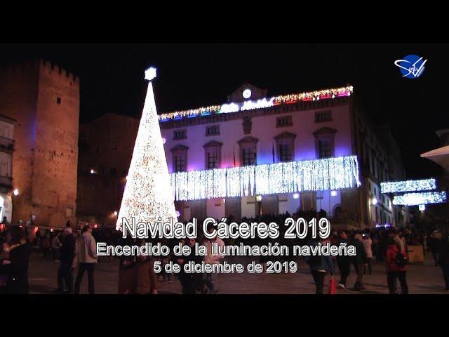 Navidad Cáceres 2019 - Encendido de la iluminación navideña