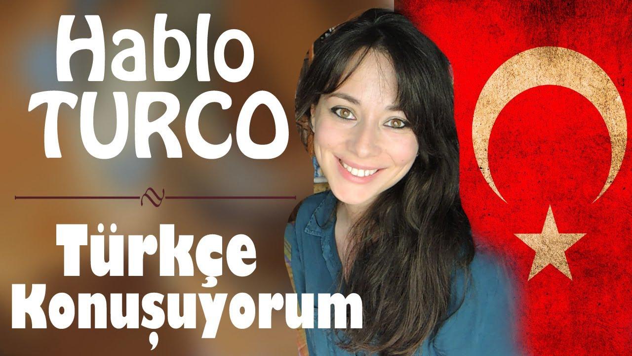 Hablo Turco | Türkçe konuşuyorum 🇹🇷😱