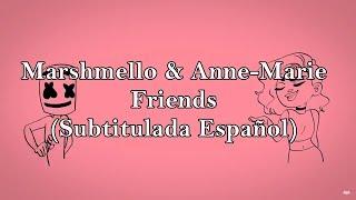 Marshmello & Anne-Marie - Friends (Subtitulada Español)