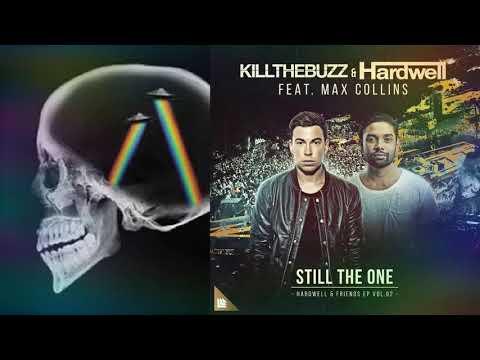 Hardwell Ft Kill the Buzz vs Axwell - Still The Dreamer (Hardwell Mashup)