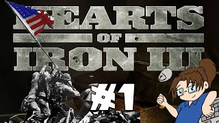 Hearts of Iron 3 - United States of America - Ep 1 [