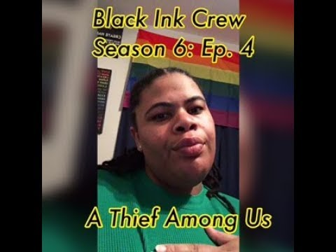 (REVIEW) Black Ink Crew | Season 6: Ep. 4 | A Thief Among Us - Donna Tried It (RECAP)