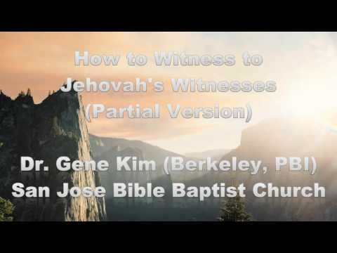 How to Witness to Jehovah's Witnesses (Partial Version)