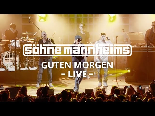 Söhne Mannheims Guten Morgen Live Youtube