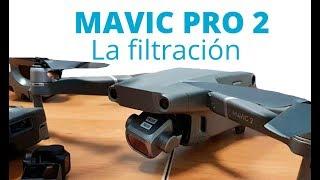 Mavic Pro 2: La filtración más esperada del año