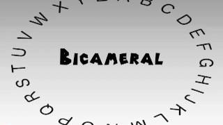 How to Say or Pronounce Bicameral