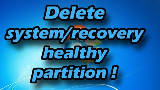How to delete a healthy/recovery/system/reserved partition thumbnail