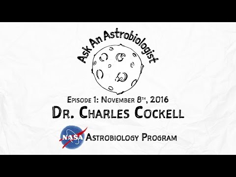 Ask An Astrobiologist - Episode 1: Dr  Charles Cockell
