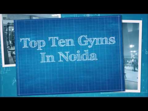 Top Ten Gyms in Noida