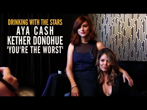 'You're the Worst' Stars Aya Cash, Kether Donohue Reveal Why Shame is the 's 'Secret Ingredient'