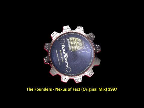 The Founders - Nexus Of Fact (Original Mix) 1997