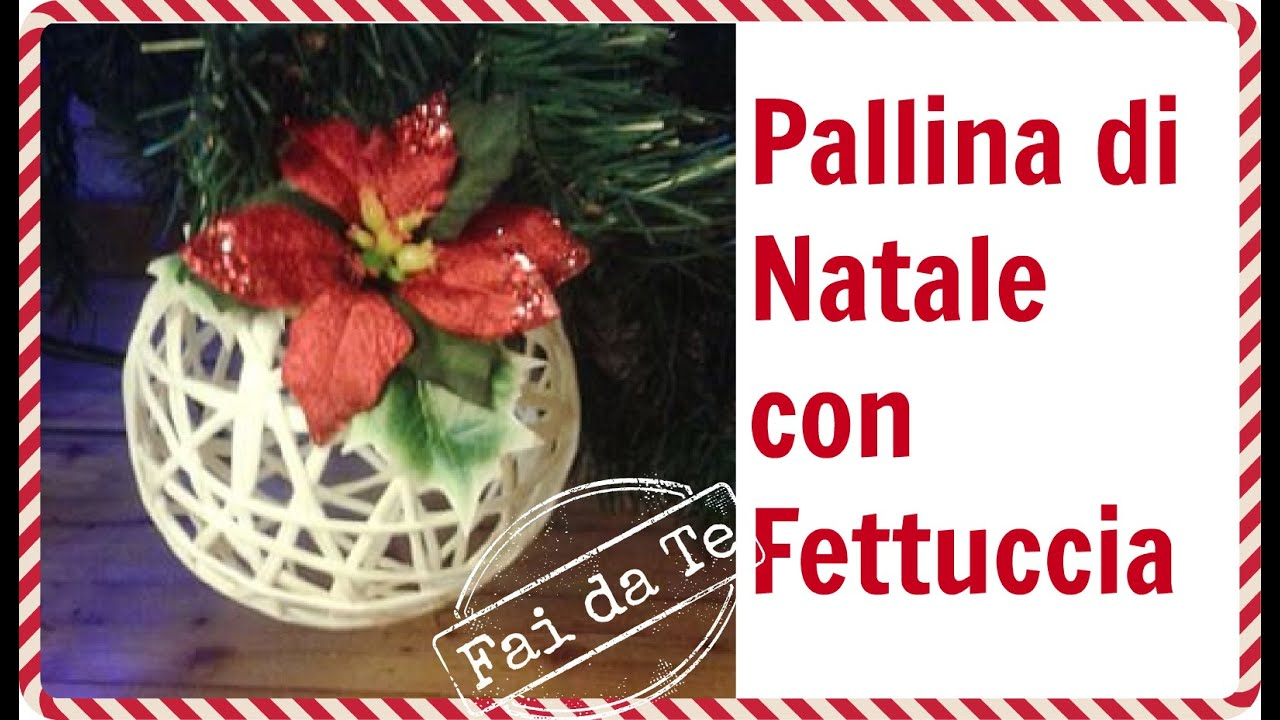 Decorazione di natale fai da te realizzare una pallina for Youtube decorazioni natalizie