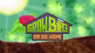Grow Big (or Go Home)  - Launch Trailer