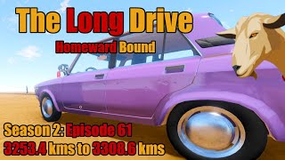 The Long Drive: Homeward Bound | Season 2 Episode 61 | 3253.4kms to 3308.6kms