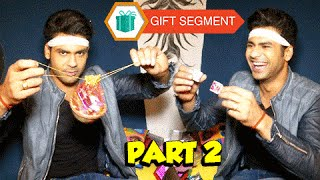 Vishal Singh Aka Shakti's Gift Segment | Begusarai | Exclusive Interview - Part 2