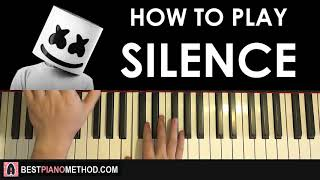 HOW TO PLAY - Marshmello - Silence Ft. Khalid (Piano Tutorial Lesson)