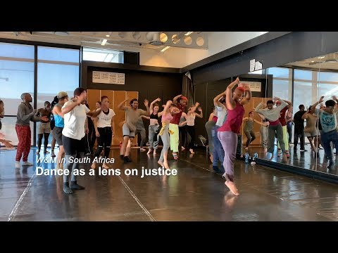 W&M in South Africa: Dance as a lens on justice