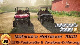 LS19 - Mahindra Retriever 1000 | Featurette & Versions-Erklärung | LANDWIRTSCHAFTS SIMULATOR 19 [HD]
