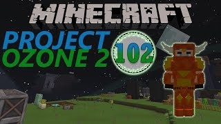 Minecraft: Project Ozone Part 102 - DRACONIC ARMOR