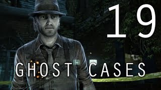 [19] Ghost Cases (Let
