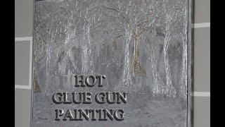 HOT GLUE GUN  PICTURE  PAINTING