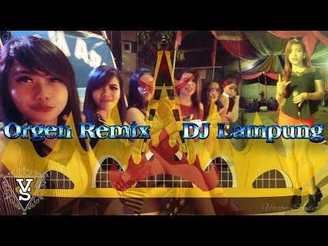 Orgen Remix Mantab Abiss Bersama DJ Lampung 2018